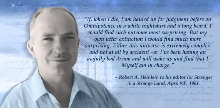 Resultado de imagem para robert a heinlein quotes strange in a strange land